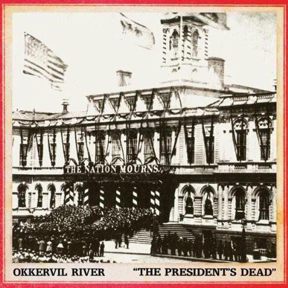 Okkervil River - President's Dead / Room I'm Hiding in