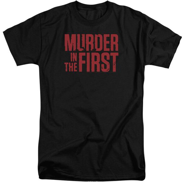 Murder In The Frist Stacked Logo Short Sleeve Adult Tall T-Shirt