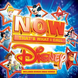 Various Artists - Now That's What I Call Disney [2017]