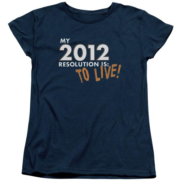 To Live! Short Sleeve Women's Tee T-Shirt