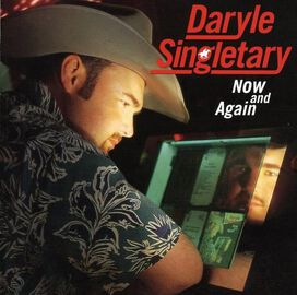 Daryle Singletary - Now and Again