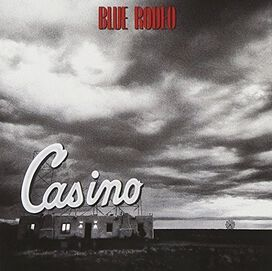 Blue Rodeo - Casino