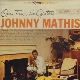 Johnny Mathis - Open Fire Two Guitars