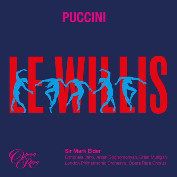 Puccini - Puccini: Le Willis