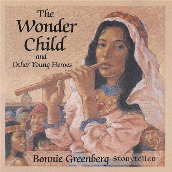 Wonder Child & Other Young Heroes