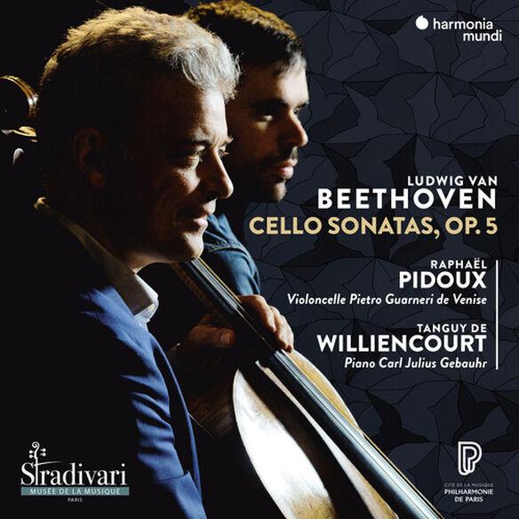 Raphaël Pidoux - Beethoven: Cello Sonatas Op.5 Nos. 1 & 2