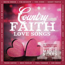 Country Faith - Country Faith Love Songs