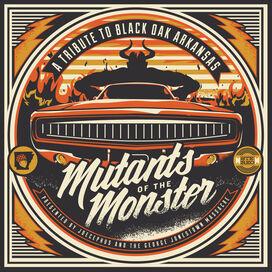 Various Artists - Mutants Of The Monster: Tribute To Black Oak Arkansas / Various