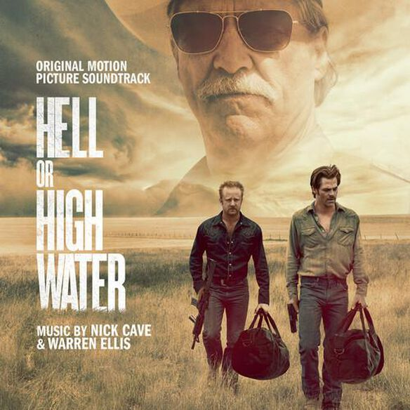 Hell Or High Water O.S.T.