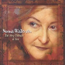 Norma Waterson / Thompson/ Carthy/ Thompson/ - Very Thought Of You