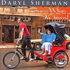 Daryl Sherman - Guess Who's In Town!