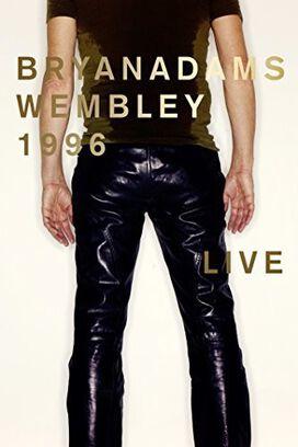 Bryan Adams: Wembley Live 1996