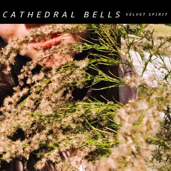 Cathedral Bells - Velvet Spirit