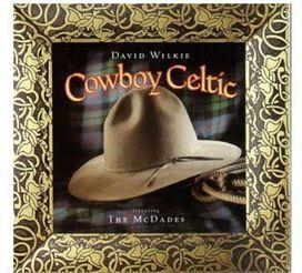 David Wilkie - Cowboy Celtic