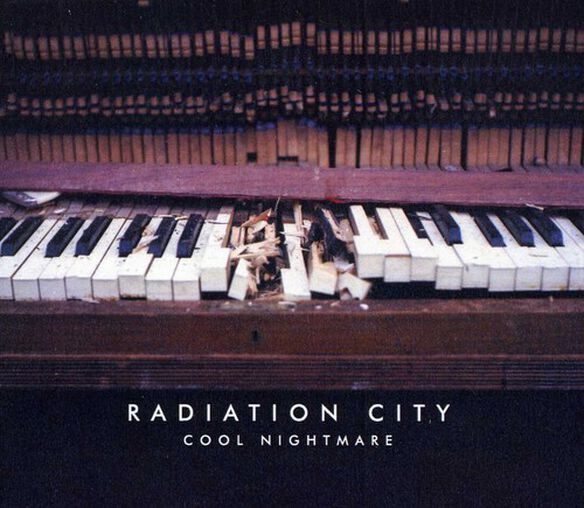 Radiation City - Cool Nightmare