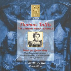 T. Tallis - Complete Works 3: Music for Queen Mary