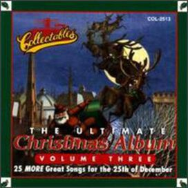 Various Artists - Ultimate Christmas Album, Vol. 3