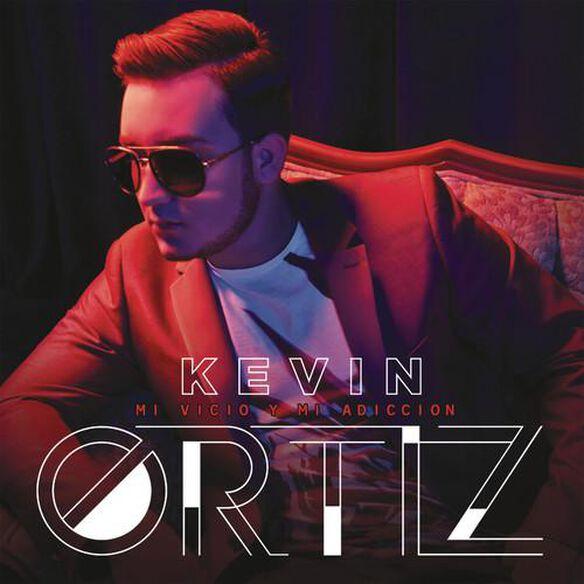 Kevin Ortiz - Mi Vicio y Mi Adiccion