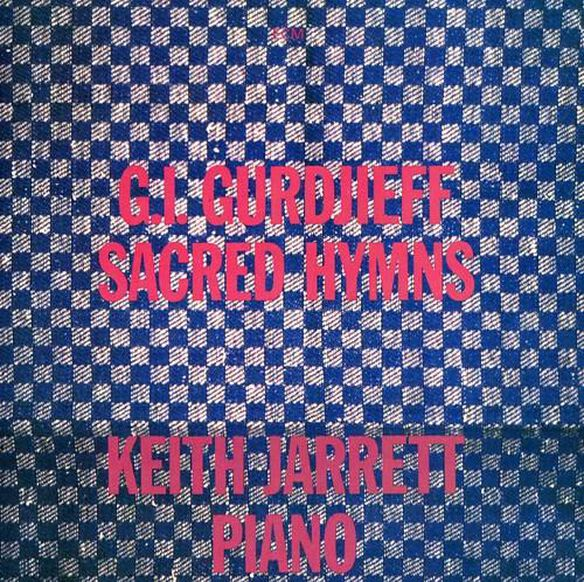 Keith Jarrett - Sacred Hymns Of G.I. Gurdjieff