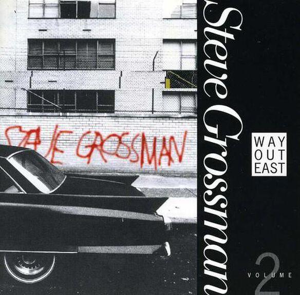 Steve Grossman - Way Out East 2