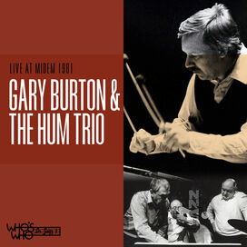Gary Burton / Hum Trio - Live at Midem 1981