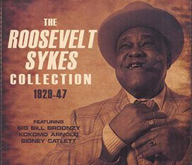Roosevelt Sykes - Roosevelt Sykes Collection 1929-47