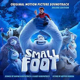 Various Artists - Smallfoot [Original Motion Picture Soundtrack]
