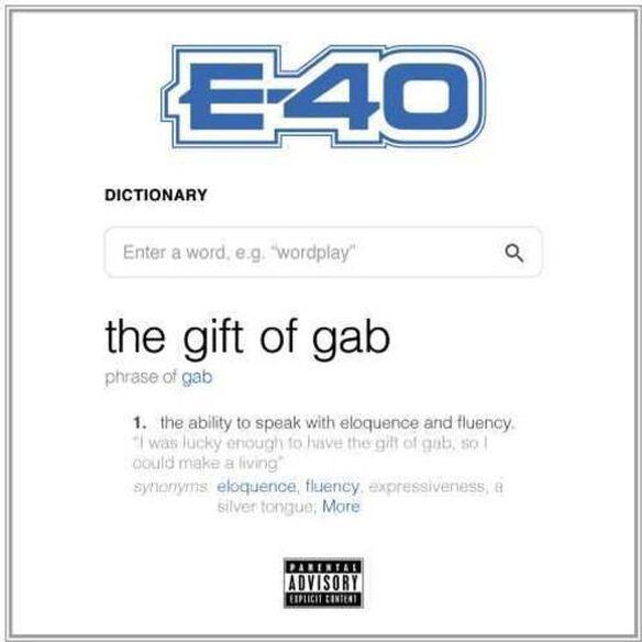 E-40 - The Gift Of Gab