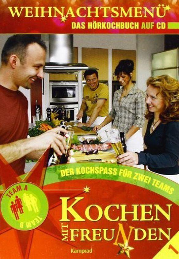 Kochen/ Various - Kochen mit Freunden - Weihnachtsmenu