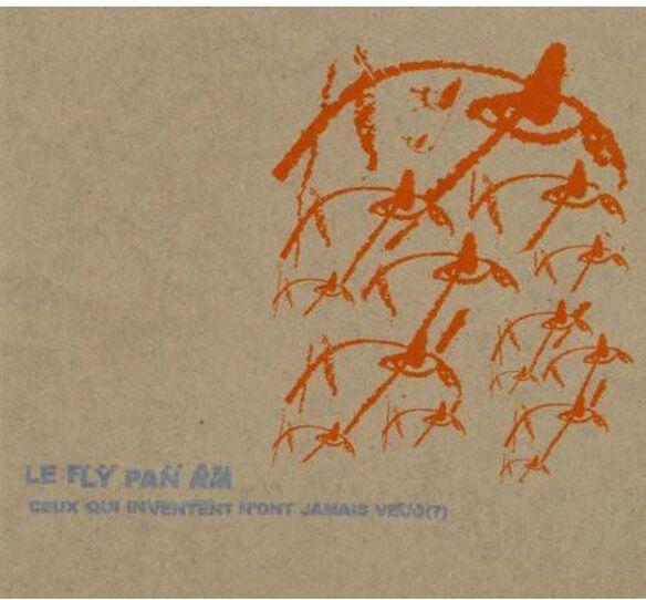 Fly Pan Am - Ceux Qui Inventent N'ont Jamais Vacu