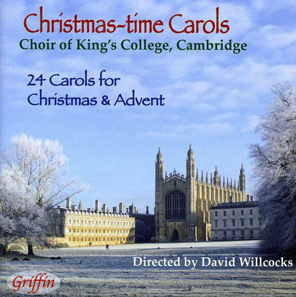 King's College Choir of Cambridge - Christmas-Time Carols