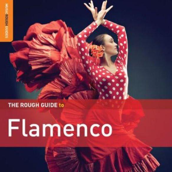 Various Artists - The Rough Guide To Flamenco [Special Edition] [Bonus CD]