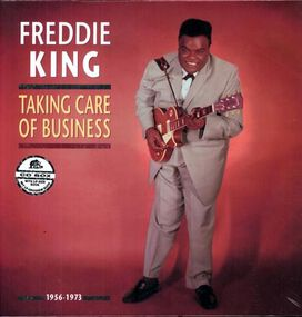 Freddie King - Takin' Care of Business