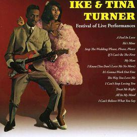 Ike & Tina Turner - Ike and Tina Turner: Festival Of Live Performances
