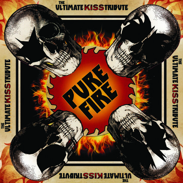Various Artists - Pure Fire - The Ultimate Kiss Tribute / Various