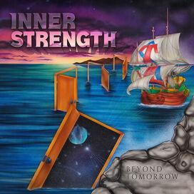 Inner Strength - Beyond Tomorrow