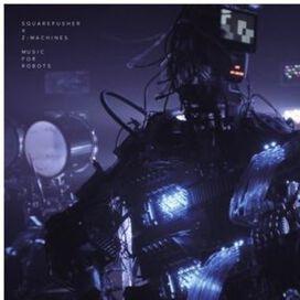 Squarepusher - Music for Robots