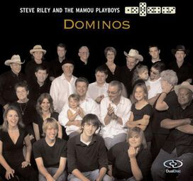 Mamou Playboys / Steve Riley - Dominos