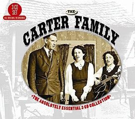 The Carter Family - Absolutely Essential 3 CD Collection