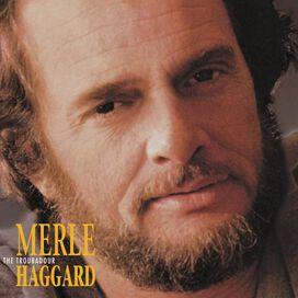 Merle Haggard - Troubadour