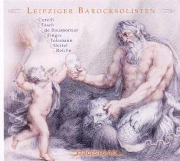 Leipzig Baroque Soloists - Play Corelli Fasch Boismortier Finger Telemann Her