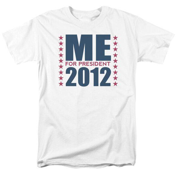 Me For President Short Sleeve Adult T-Shirt