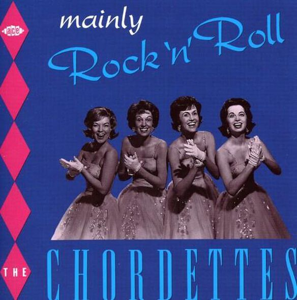 The Chordettes - Mainly Rock N Roll