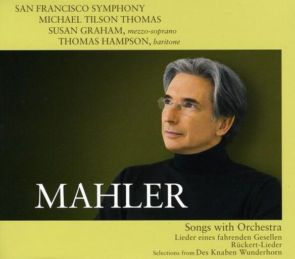 Michael Tilson Thomas - Songs with Orchestra