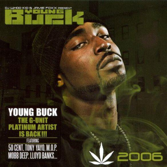 Young Buck - Chronic 2006