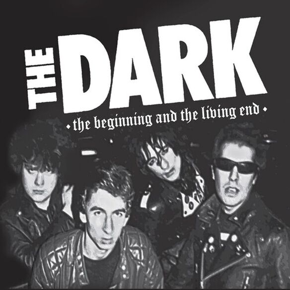 The Dark - The Dark - The Beginning And The Living End