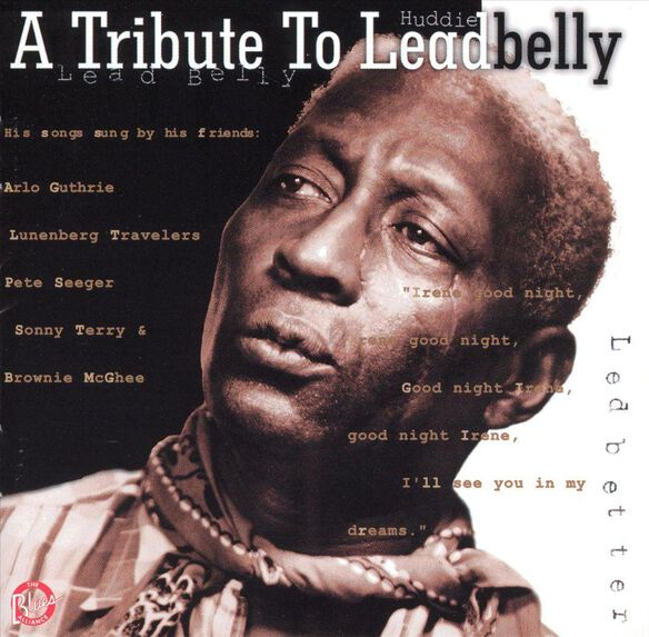 A Tribute To Leadbelly798