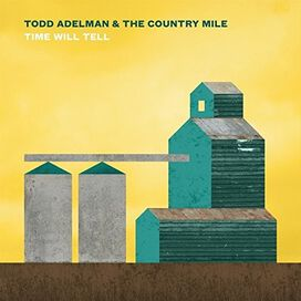 Todd Adelman - Time Will Tell