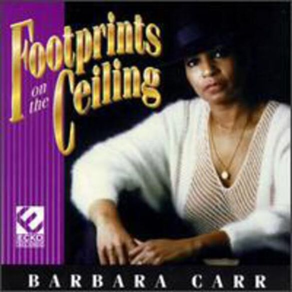 Barbara Carr - Footprints on the Ceiling