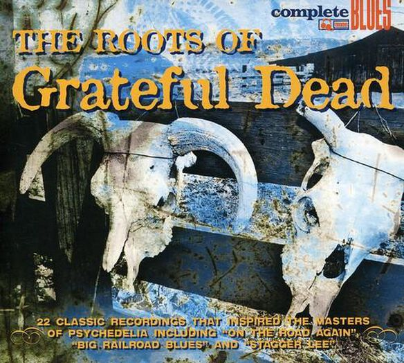 Roots Of The Grateful Dead / Various (Uk)